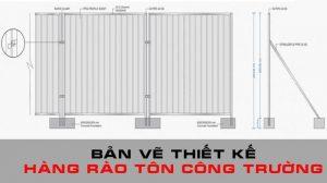 Bản vẽ thiết kế hàng rào tôn công trường 3 Bật mí hữu ích nhất