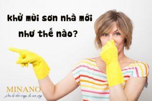 Cách khử mùi sơn an toàn và hiệu quả